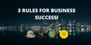 3 rules for business success